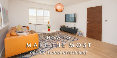 How to make the most of your rental investment