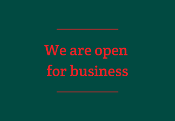 We are open for business as usual